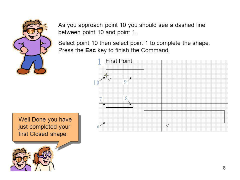 7 Select point 1 roughly where shown and draw the next five lines approximately at the points 1 to 6 Make sure you have parallel and dashed constraint