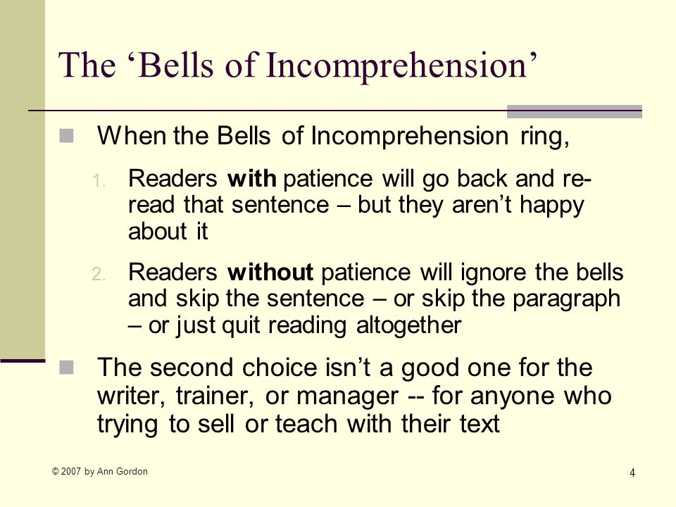 © 2007 by Ann Gordon The Bells of Incomprehension When the Bells of Incomprehension ring, 1.