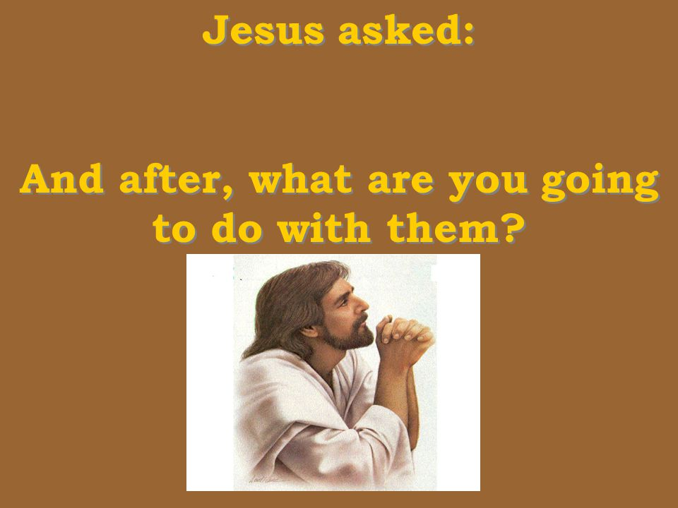 A lot of us say: I believe in Jesus, but what do we do for HIM.