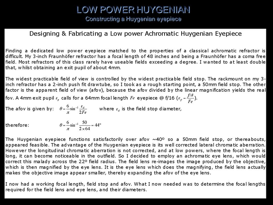 LOW POWER HUYGENIAN Constructing a Huygenian eyepiece 10)Construct line from intersection of (8) & (9) @ F2 behind eye lens through intersection of (6) & eye lens to cross (5)