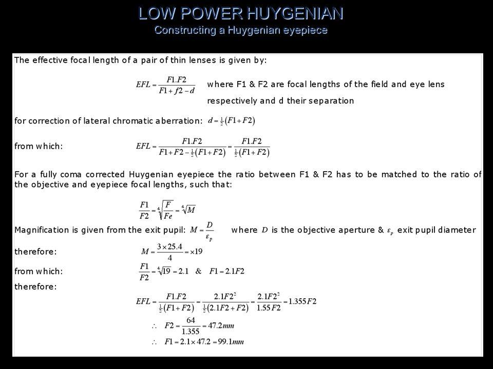 LOW POWER HUYGENIAN Constructing a Huygenian eyepiece (23)Fc - F2 = Eye Relief