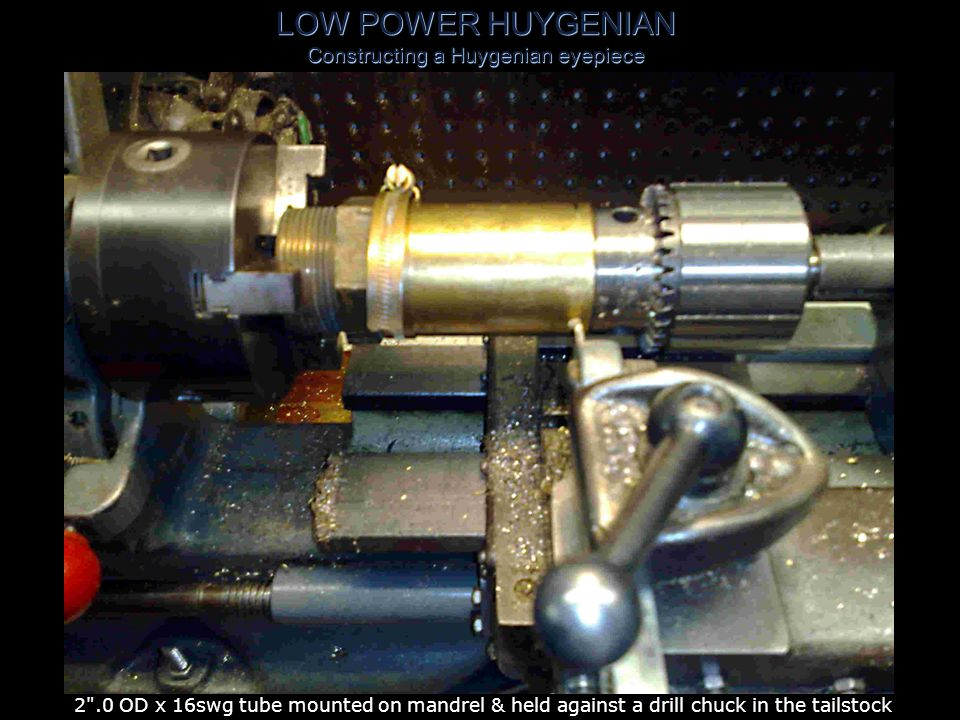 LOW POWER HUYGENIAN Constructing a Huygenian eyepiece solderment trued up and being faced off with parting tool