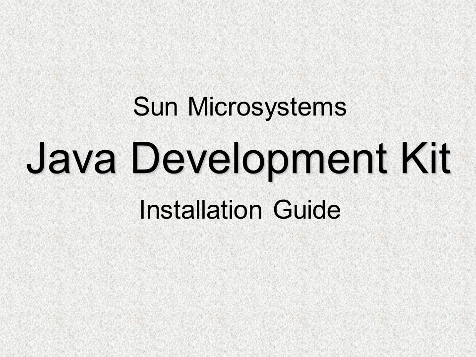 Java Development Kit Installation Guide Sun Microsystems