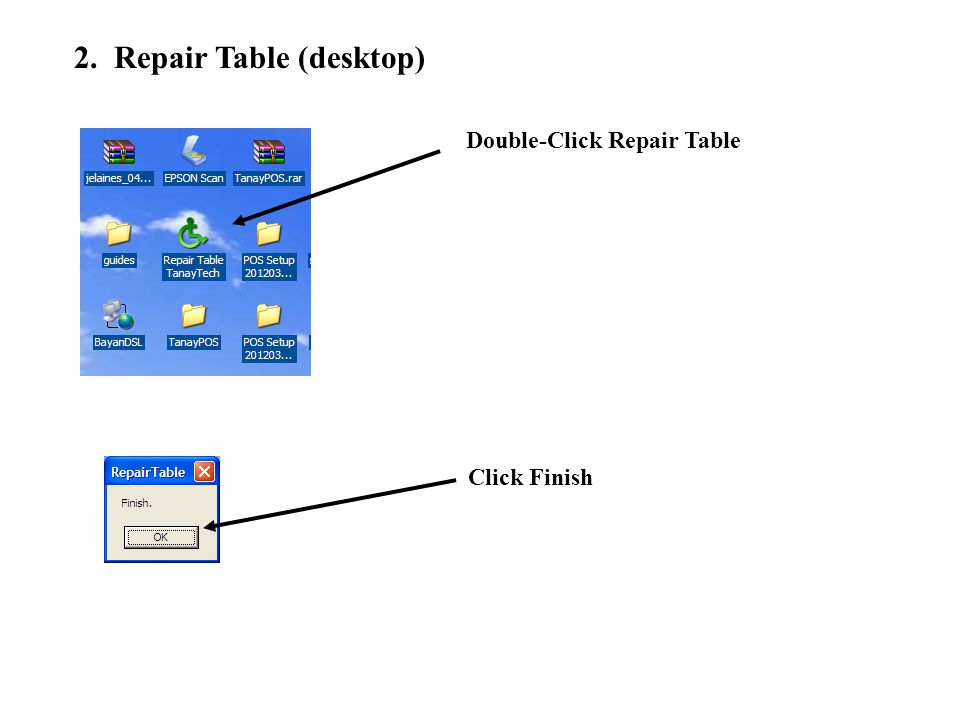 2. Repair Table (desktop) Double-Click Repair Table