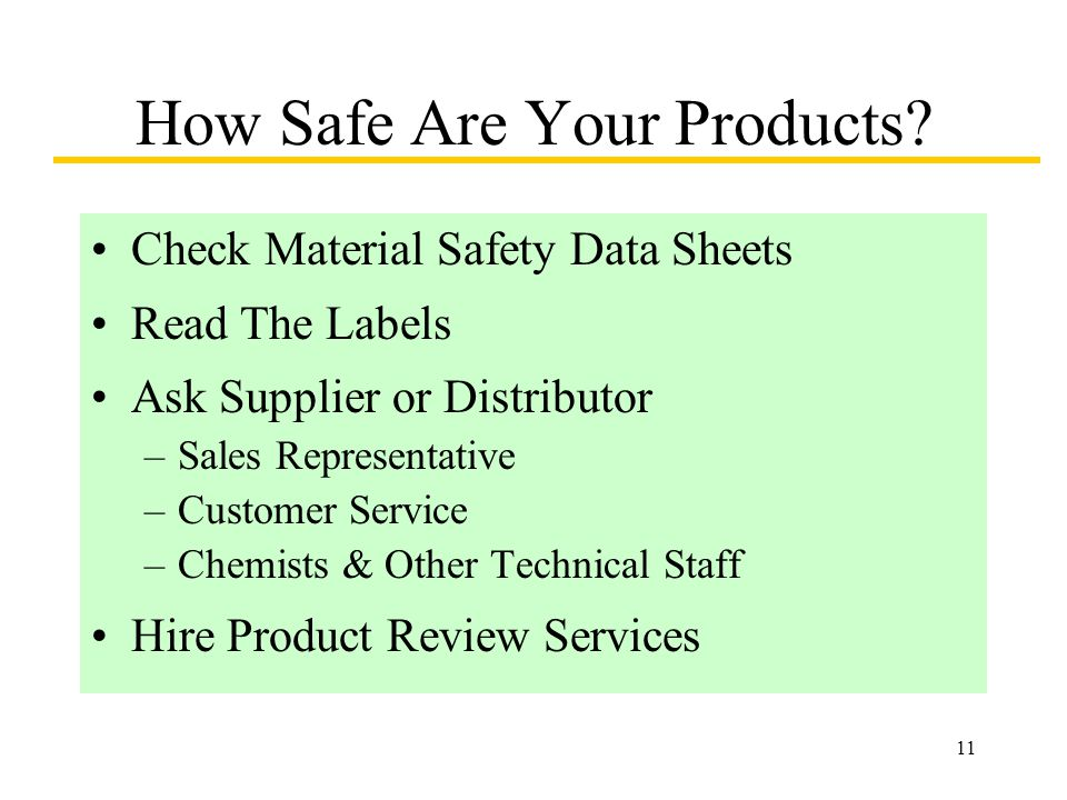 11 How Safe Are Your Products.