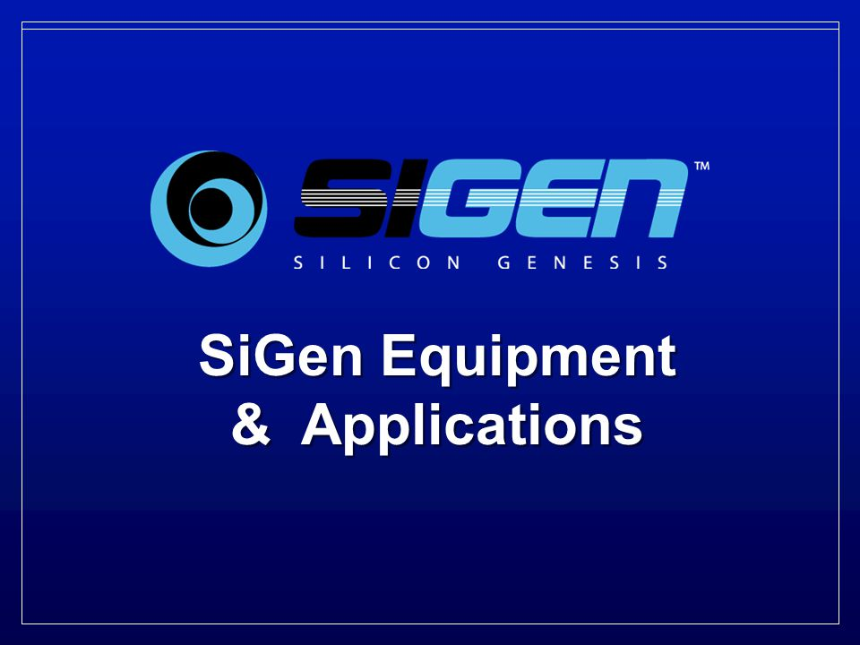 © 2008 Silicon Genesis Corporation.All rights reserved.
