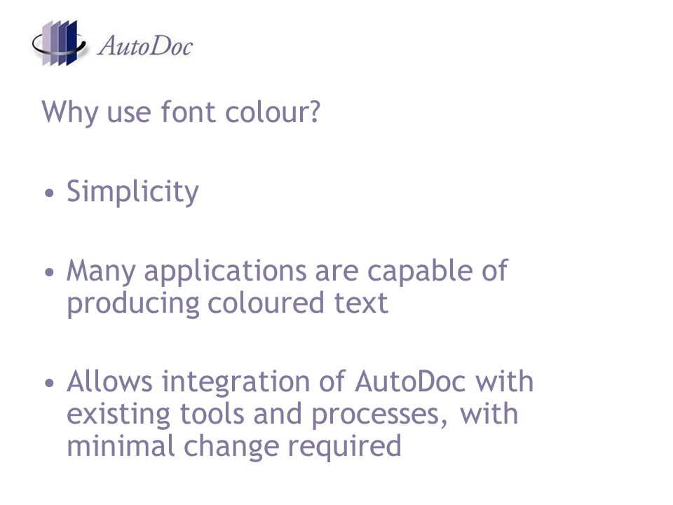 Why use font colour.