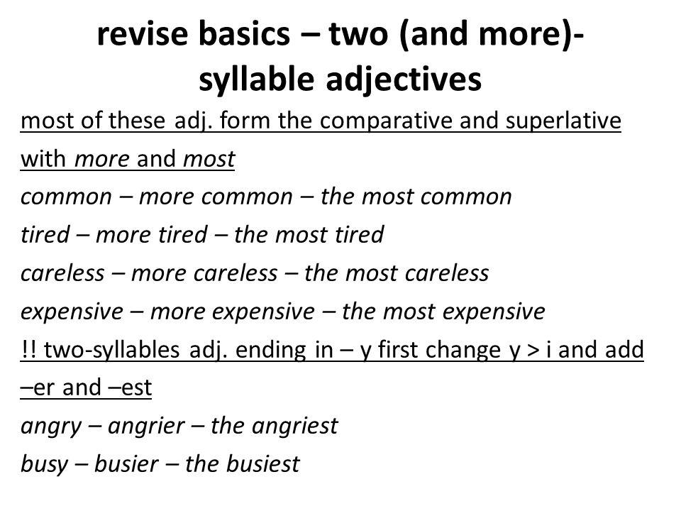 revise basics – irregular adj.