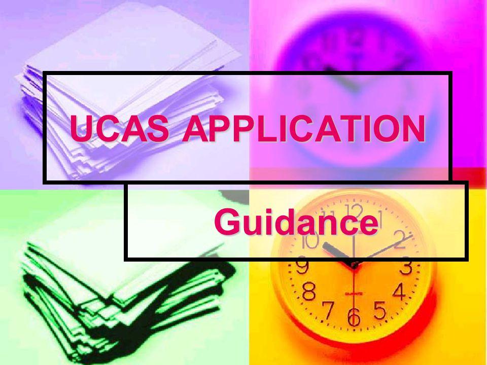 UCAS APPLICATION Guidance