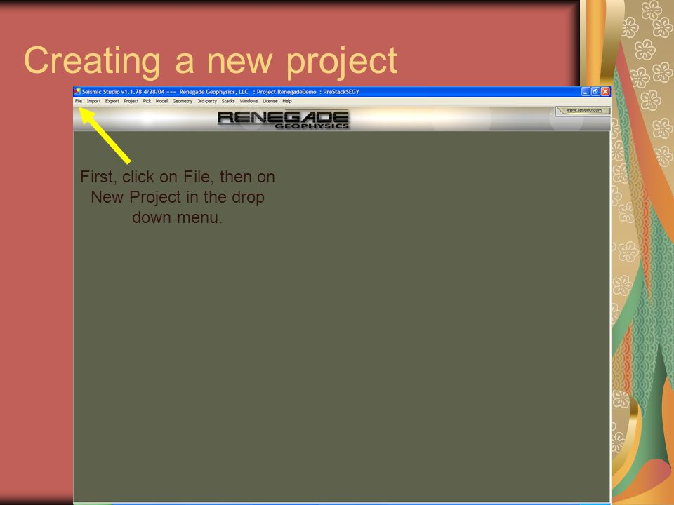 Creating a new project First, click on File, then on New Project in the drop down menu.
