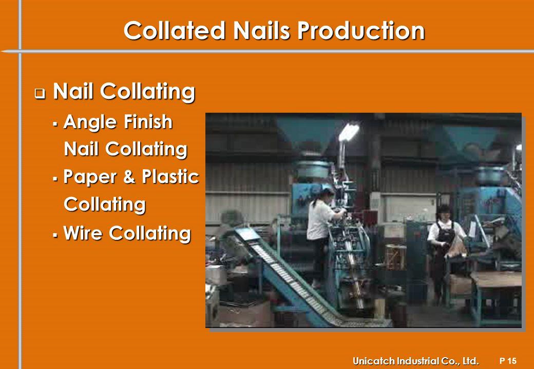 P 15 Unicatch Industrial Co., Ltd.