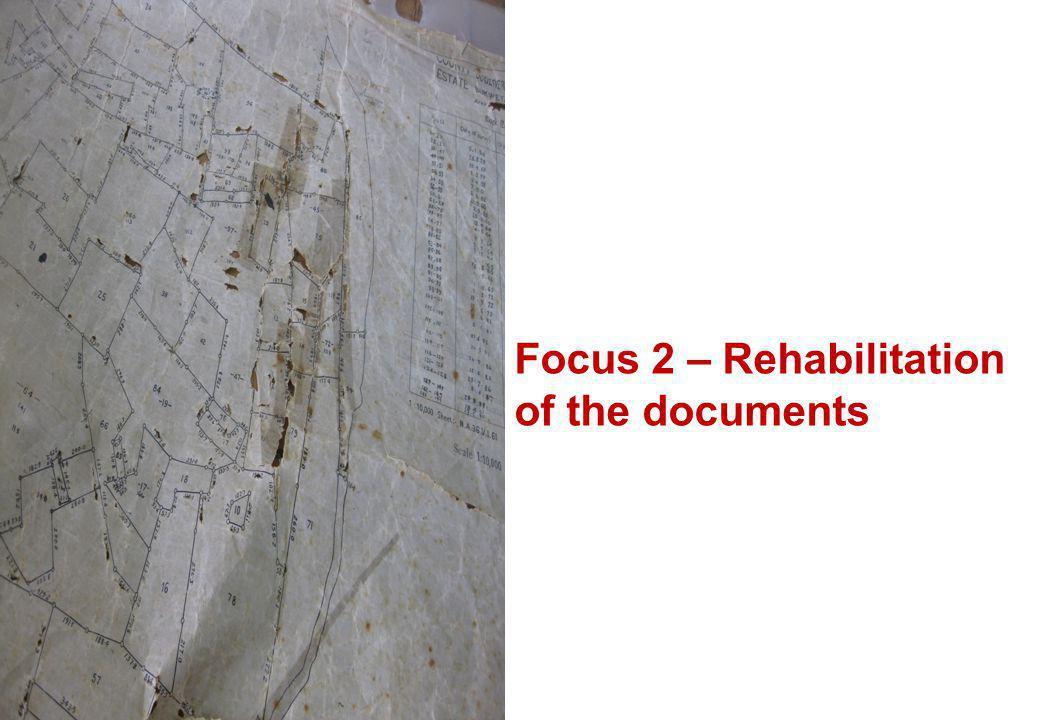 15 Focus 2 – Rehabilitation of the documents