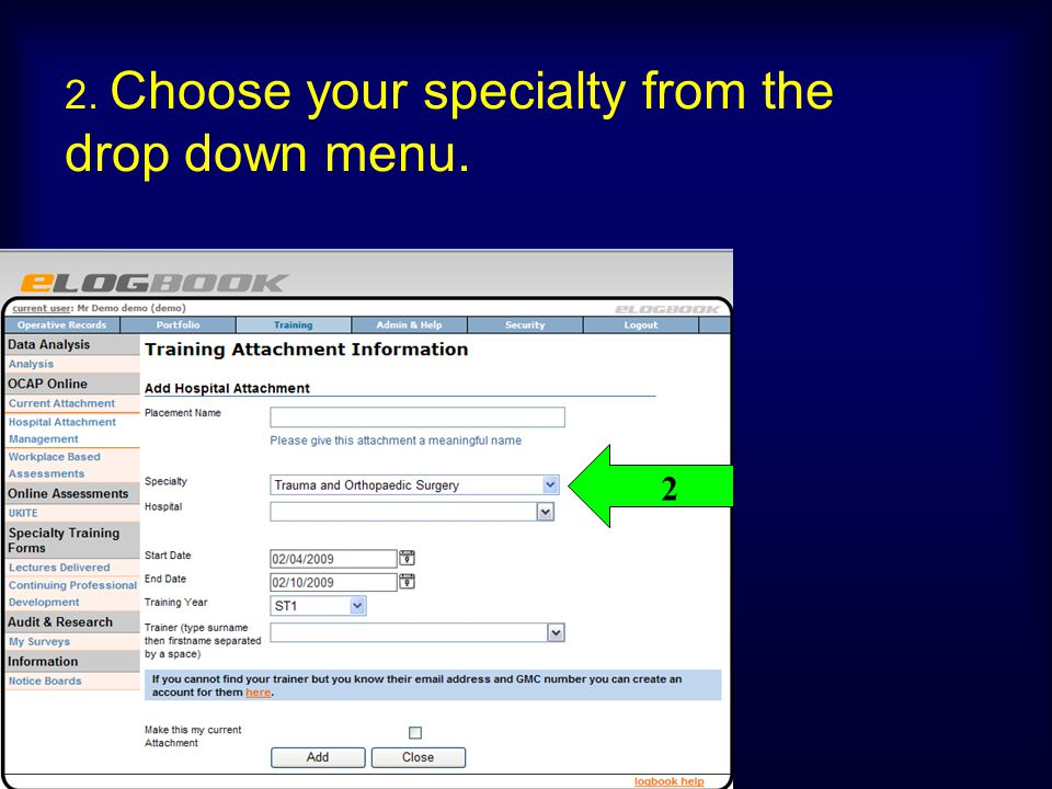 2. Choose your specialty from the drop down menu. 2
