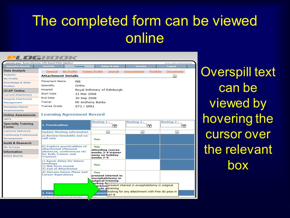 The completed form can be viewed online Overspill text can be viewed by hovering the cursor over the relevant box