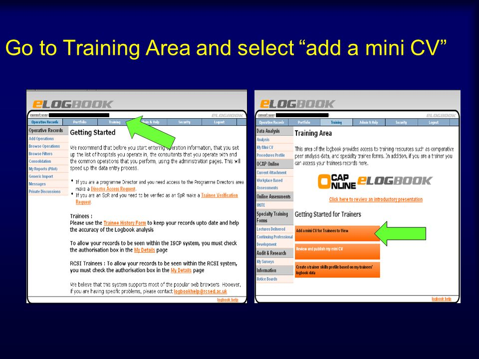 Go to Training Area and select add a mini CV