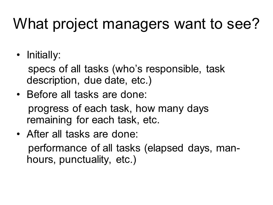 What project managers want to see.