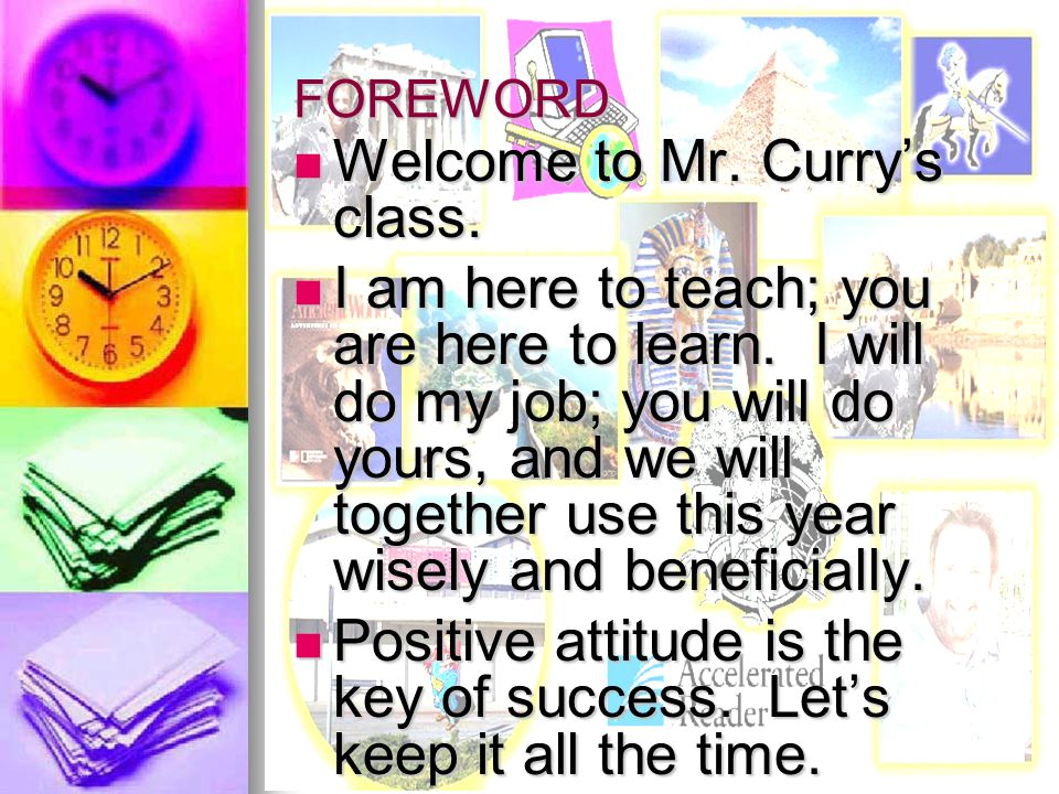 HAVE A WONDERFUL, ENJOYABLE YEAR! MR. CURRY