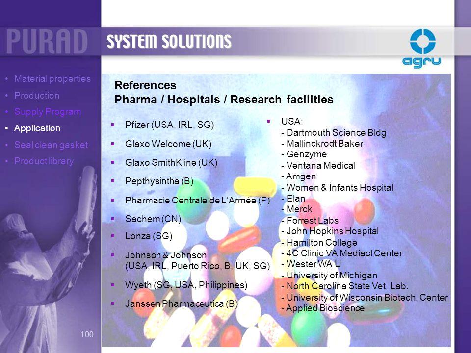 References Pharma / Hospitals / Research facilities USA: - Dartmouth Science Bldg - Mallinckrodt Baker - Genzyme - Ventana Medical - Amgen - Women & I