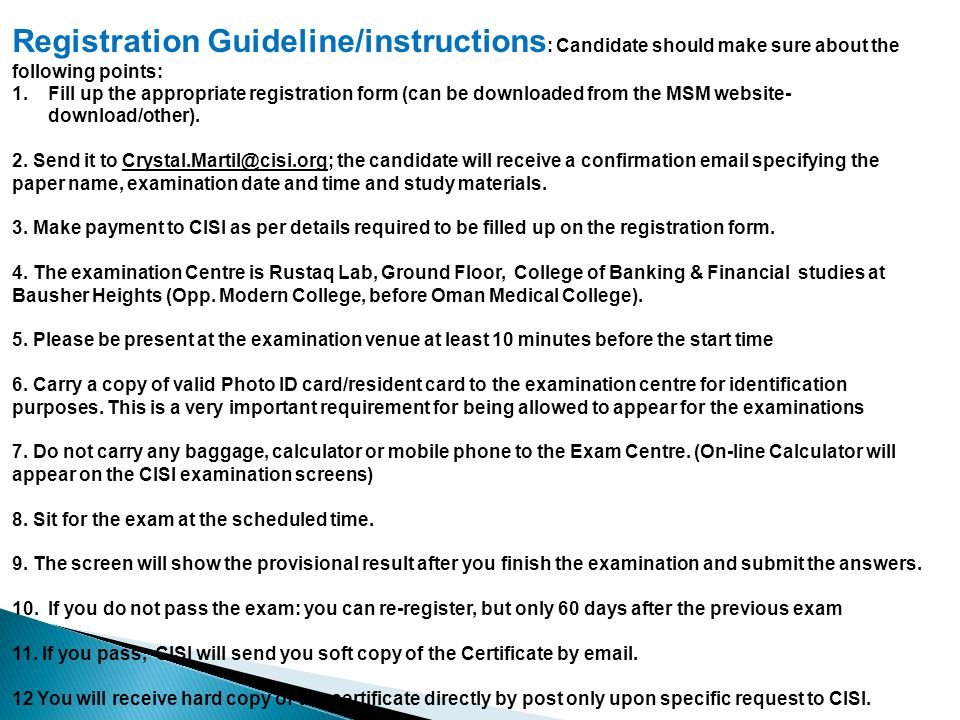 Registration Guideline/instructions : Candidate should make sure about the following points: 1.Fill up the appropriate registration form (can be downloaded from the MSM website- download/other).
