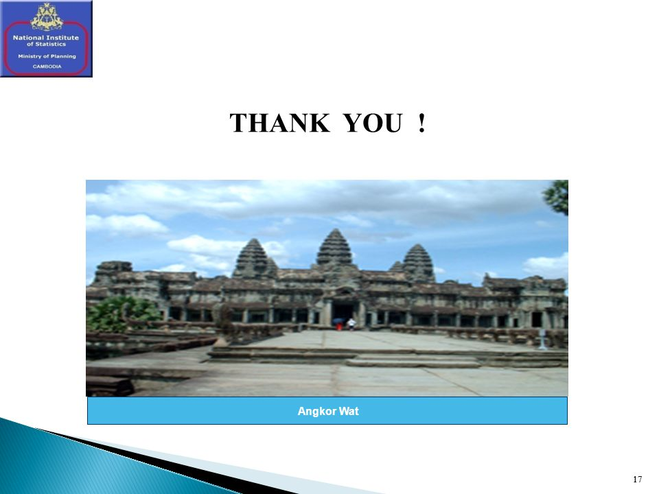 17 THANK YOU ! 17 Angkor Wat