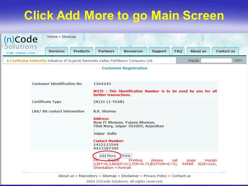 Click Add More to go Main Screen