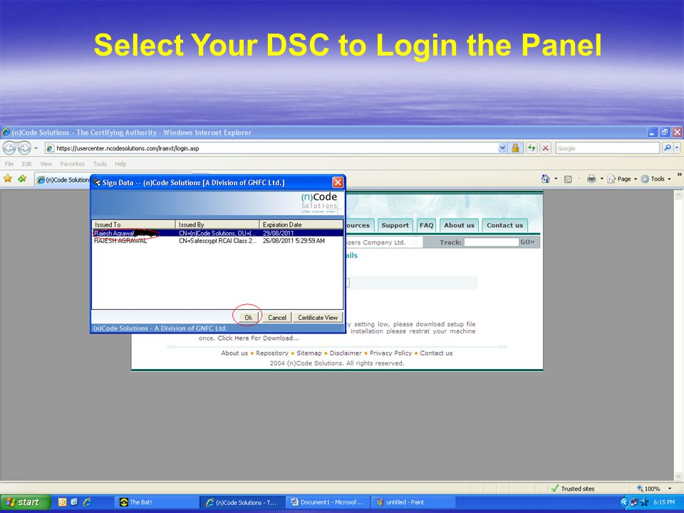 Select Your DSC to Login the Panel