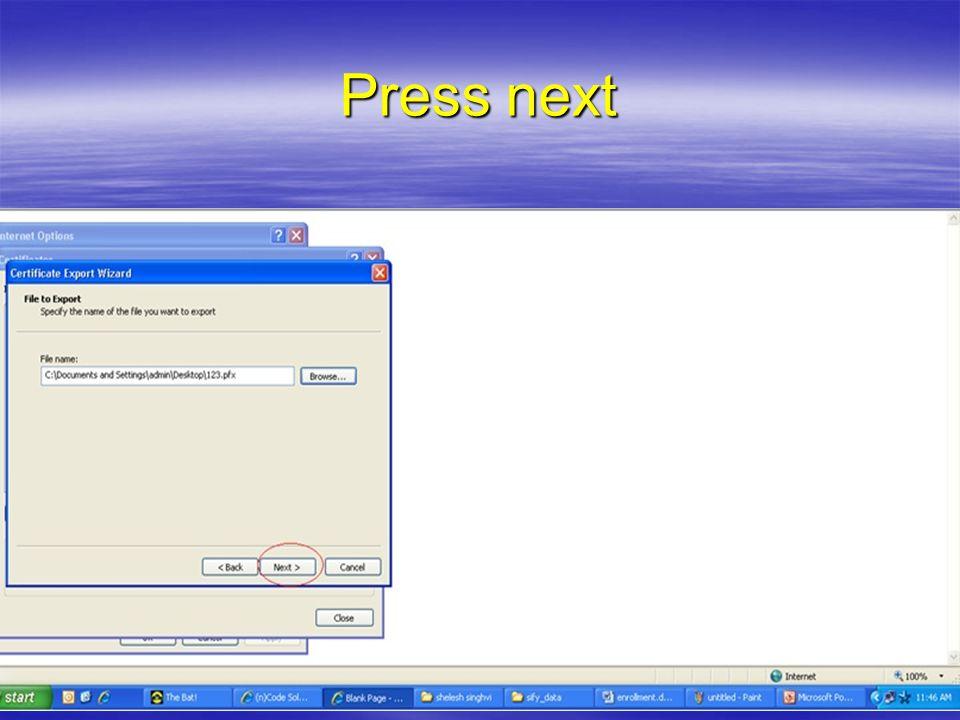 Press next