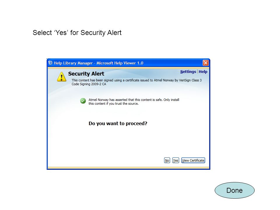 Select Yes for Security Alert Done