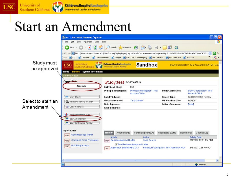 5 Start an Amendment Study must be approved Select to start an Amendment