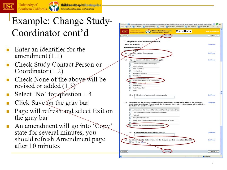 7 Example: Change Study- Coordinator contd Enter an identifier for the amendment (1.1) Check Study Contact Person or Coordinator (1.2) Check None of t