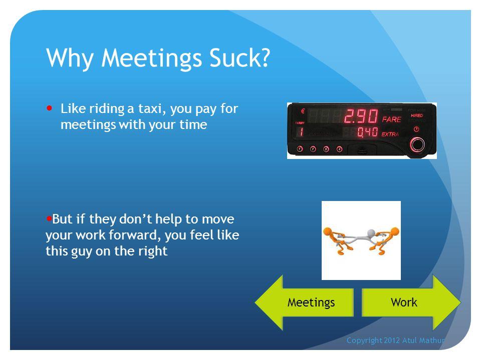 Why Meetings Suck.