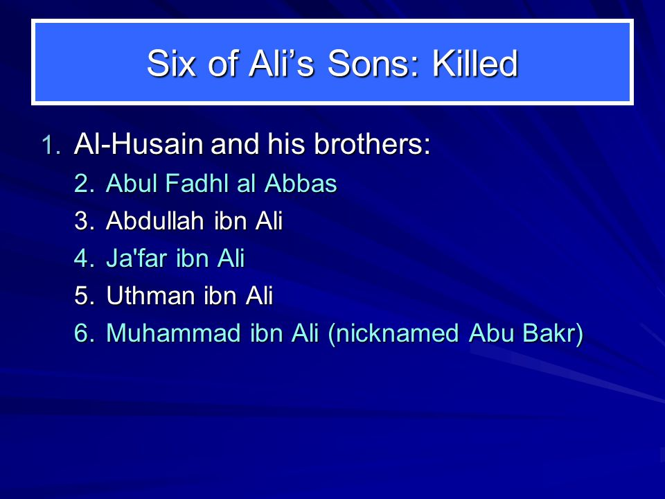 Six of Alis Sons: Killed 1.