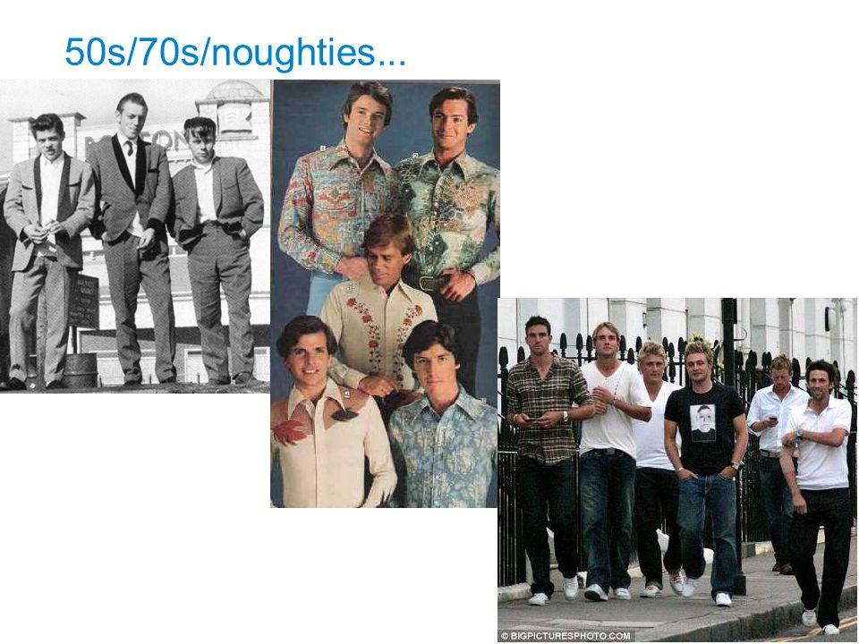 50s/70s/noughties...