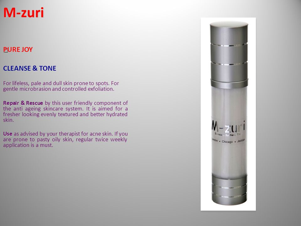 CLEANSE & TONE For lifeless, pale and dull skin prone to spots.