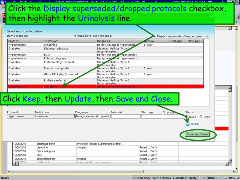 Click the Display superseded/dropped protocols checkbox, then highlight the Urinalysis line.