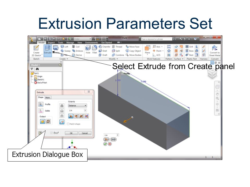 Extrusion Parameters Set Extrusion Dialogue Box Select Extrude from Create panel
