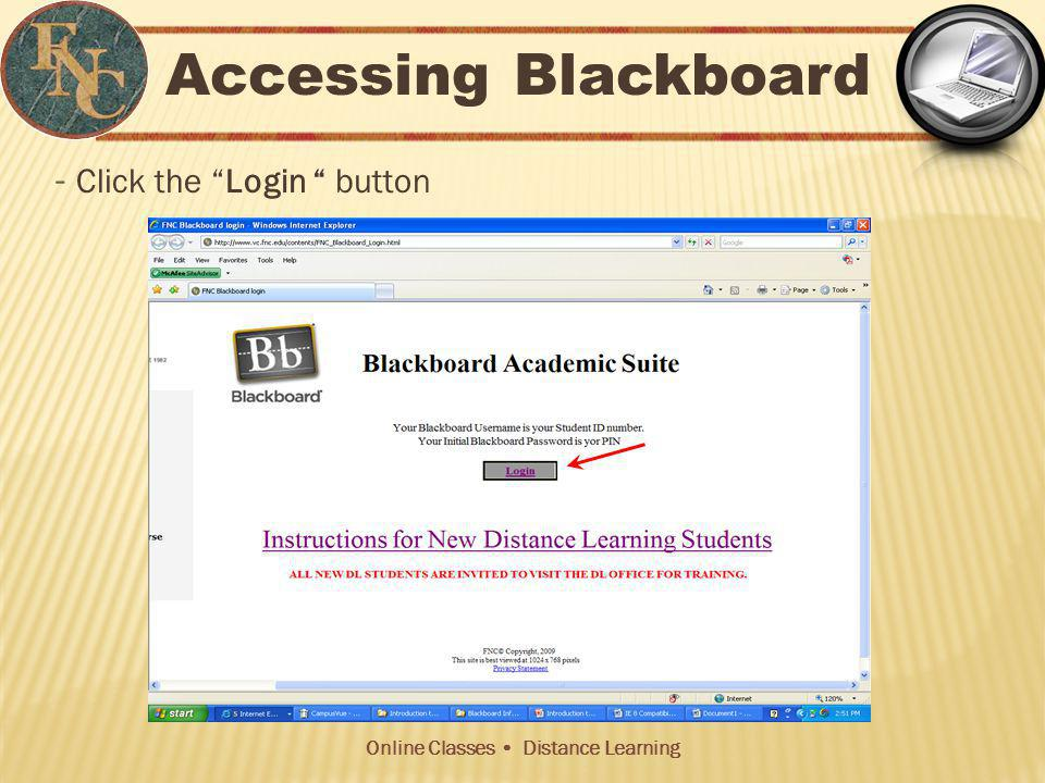 Online Classes Distance Learning While You Are Taking a Blackboard Test: (Contd) Stay active in the test window – The assessment feature in Blackboard is set to time out after a certain number of minutes of inactivity.