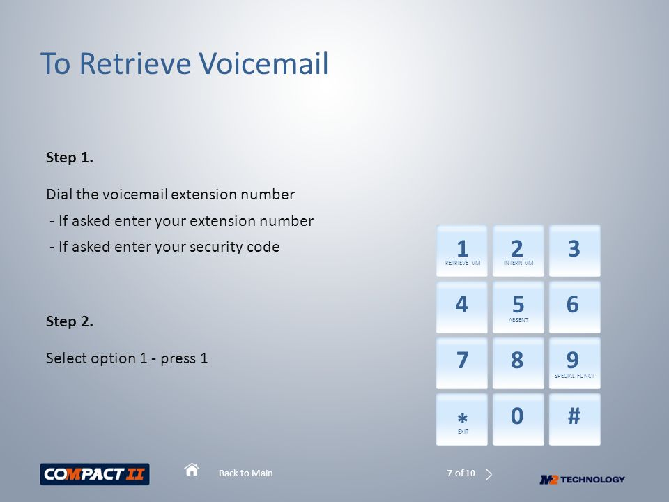 Back to Main To Retrieve Voicemail Step 1.