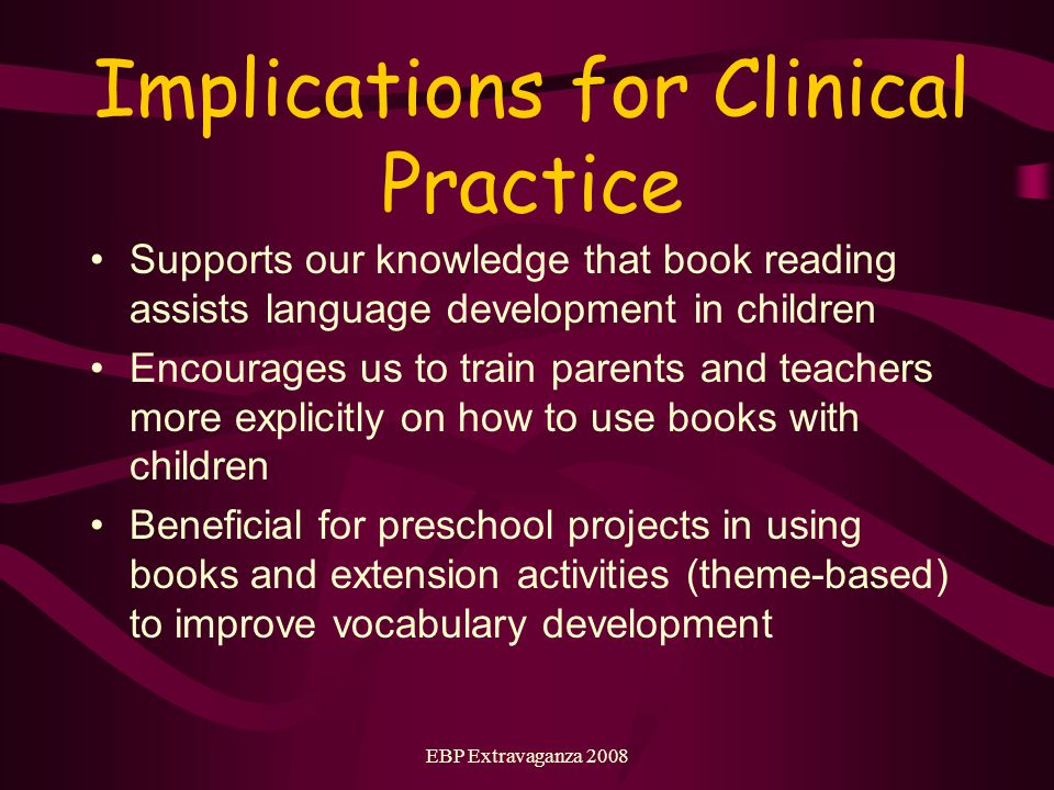 EBP Extravaganza 2008 Clinical Question 3 What strategies facilitate word learning in children with an average age of 4;0 – 5;11 (2;3 – 8;2).