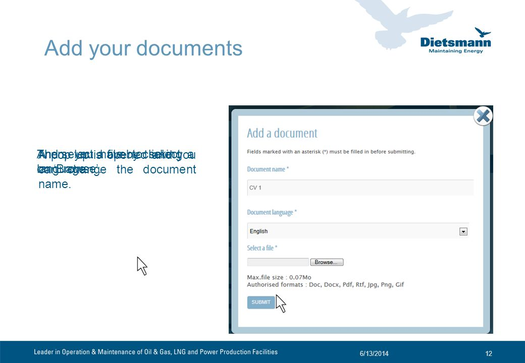 Add your documents A pop up is opened and you can change the document name.