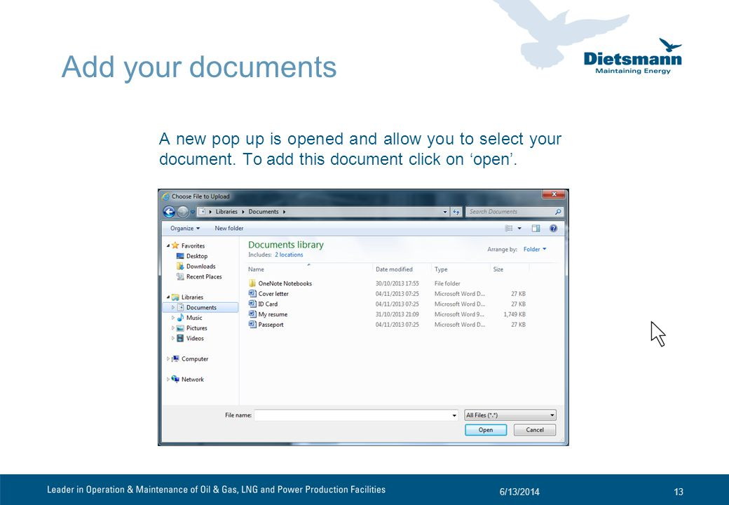 Add your documents A new pop up is opened and allow you to select your document.
