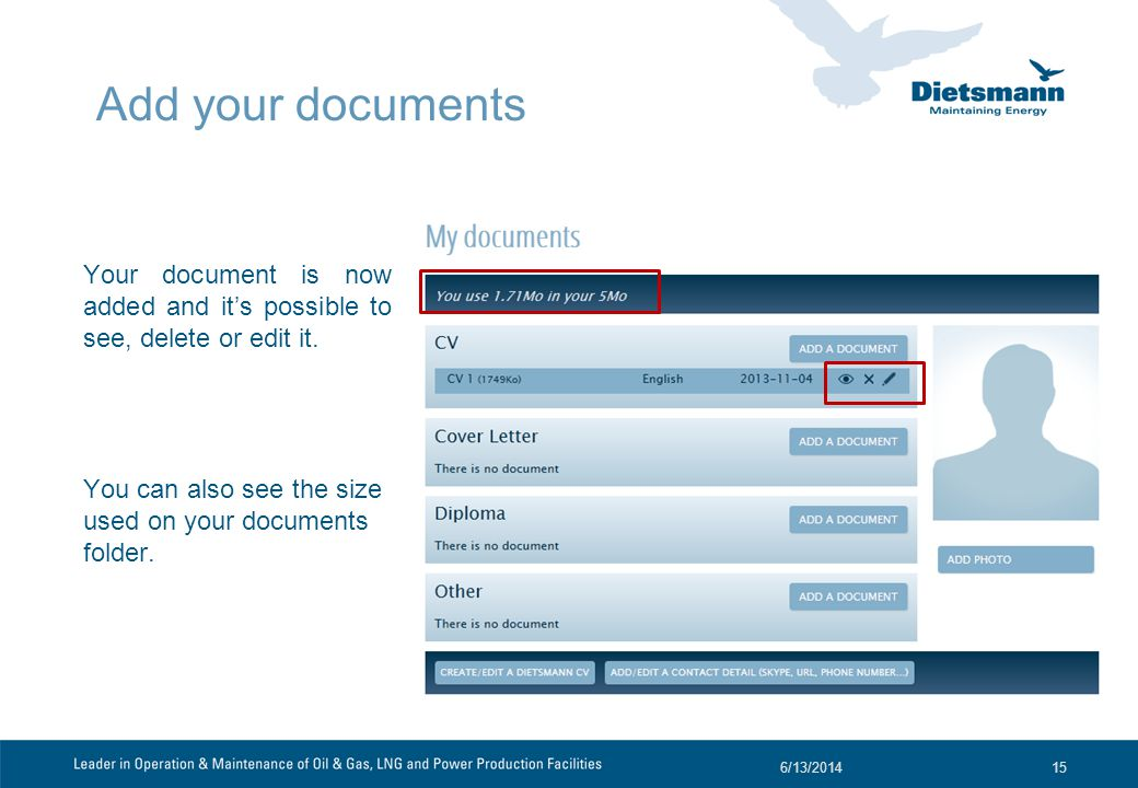 Add your documents Your document is now added and its possible to see, delete or edit it.