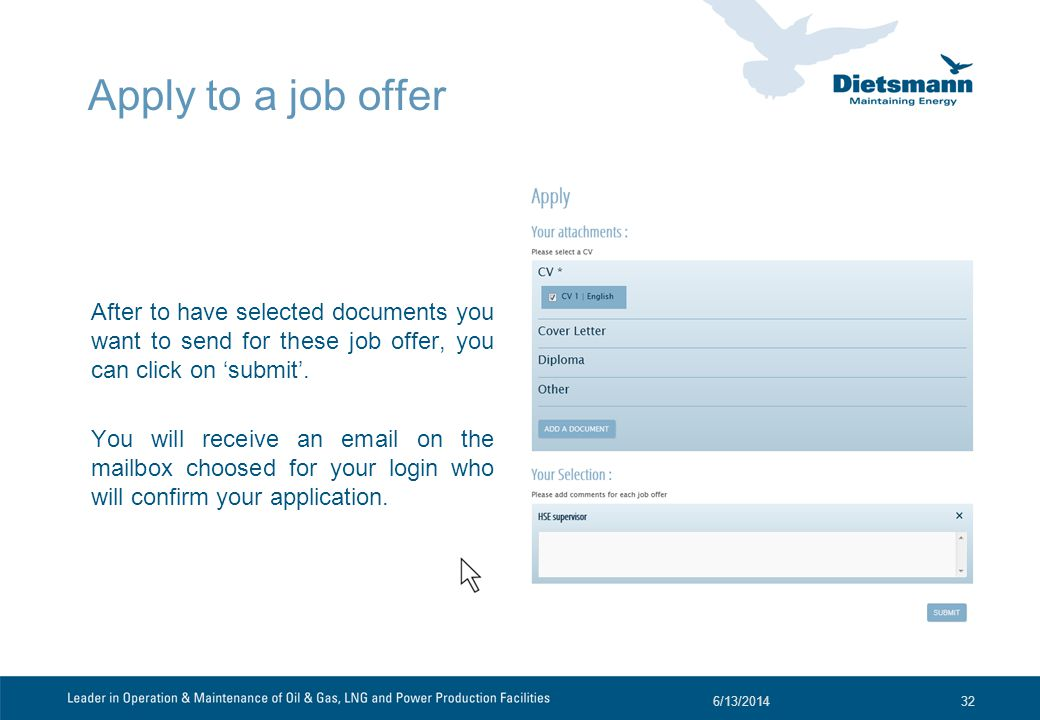 Apply to a job offer After to have selected documents you want to send for these job offer, you can click on submit.