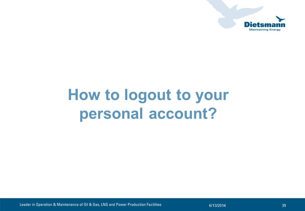 How to logout to your personal account? 6/13/201439