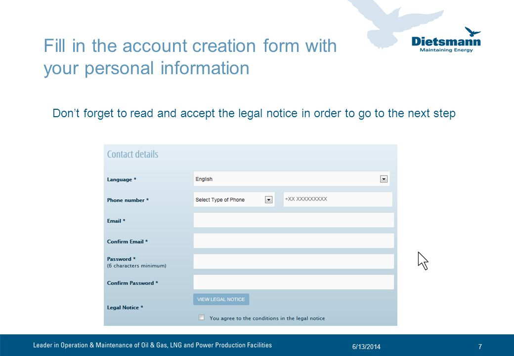 Fill in the account creation form with your personal information 6/13/20148