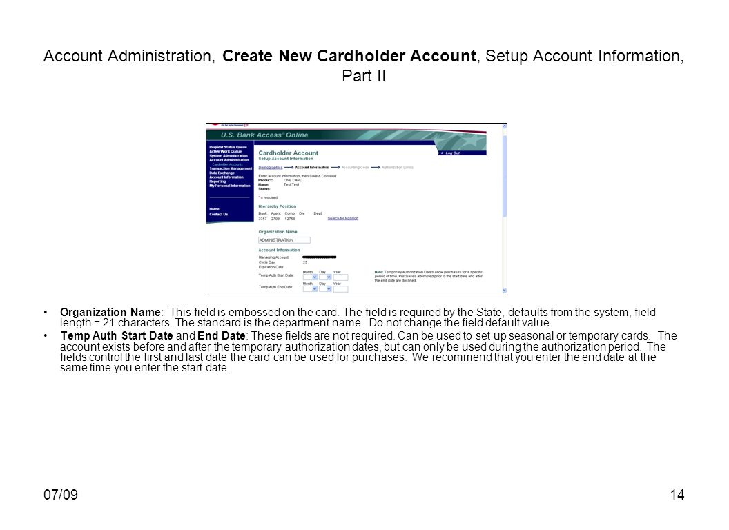 07/0914 Account Administration, Create New Cardholder Account, Setup Account Information, Part II Organization Name: This field is embossed on the card.