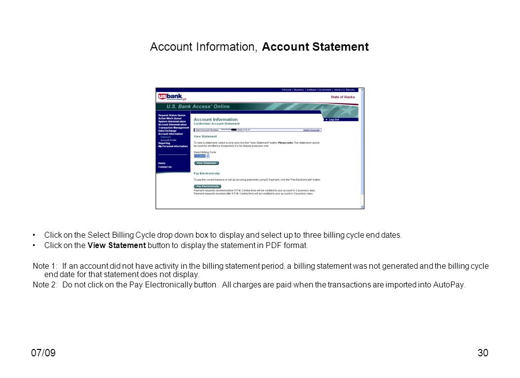07/0930 Account Information, Account Statement Click on the Select Billing Cycle drop down box to display and select up to three billing cycle end dates.