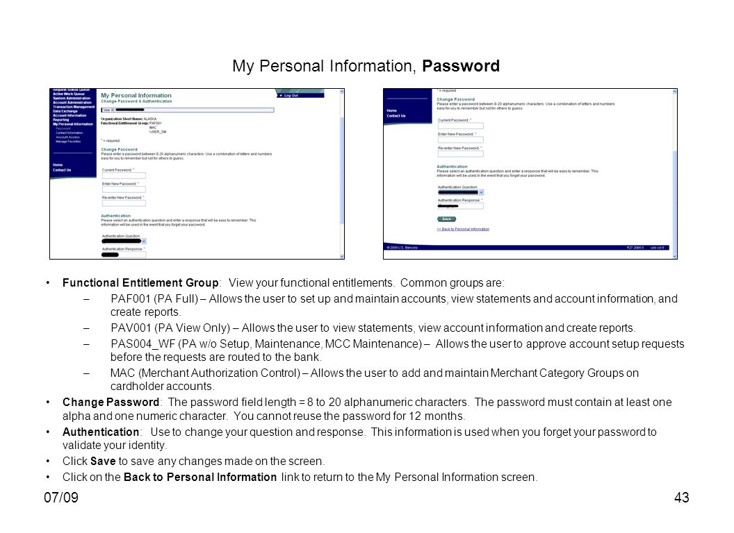 07/0943 My Personal Information, Password Functional Entitlement Group: View your functional entitlements.