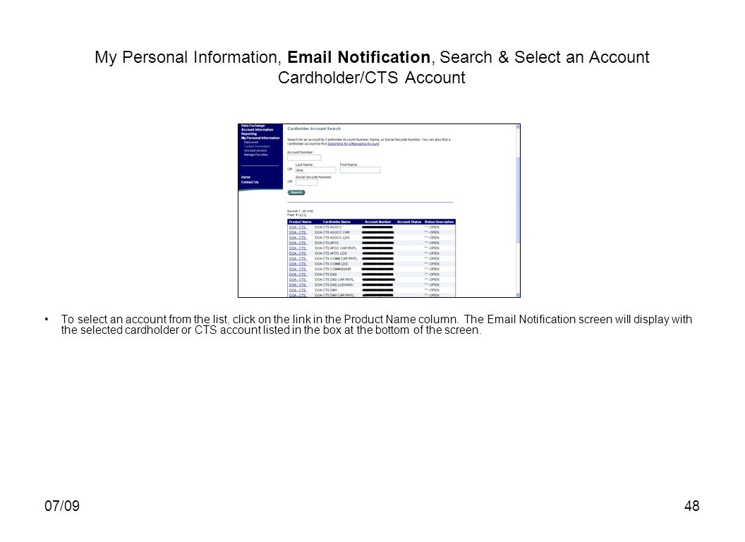 07/0948 My Personal Information, Email Notification, Search & Select an Account Cardholder/CTS Account To select an account from the list, click on th