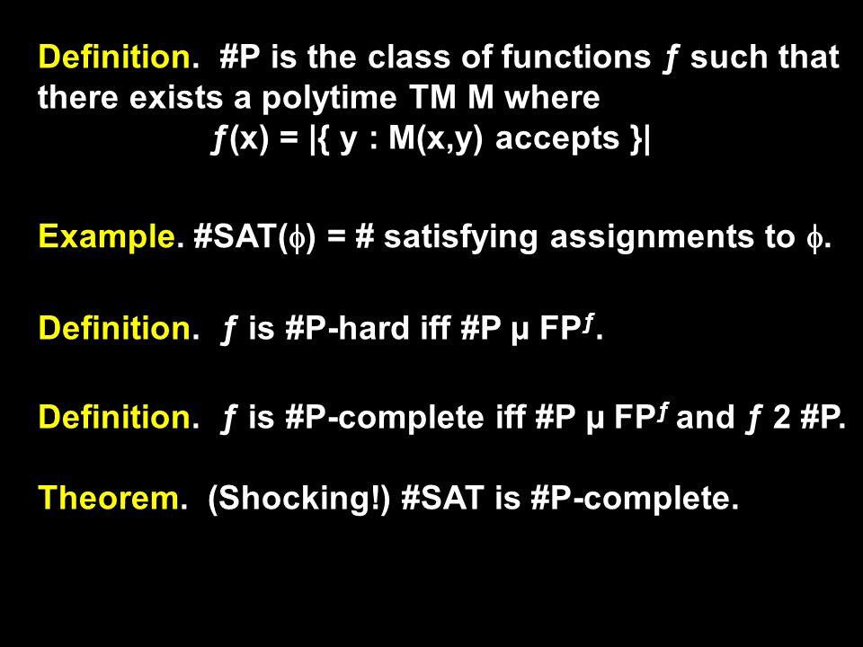 TODAS THEOREM Theorem.PH P #P. Proof Outline.